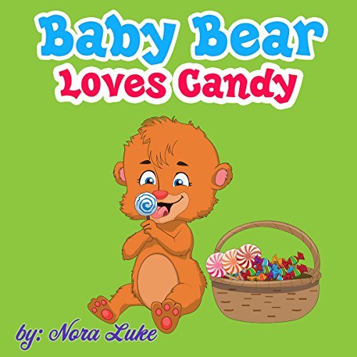 Baby Bear Loves Candy  audiobook cover art