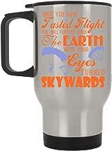 Skydiving Travel Mug, Once You Have Tasted Flight Mug (Travel Mug - Silver)