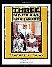 TEACHER'S GUIDE: Three Sovereigns For Sarah