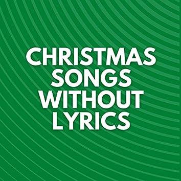 Christmas Songs Without Lyrics