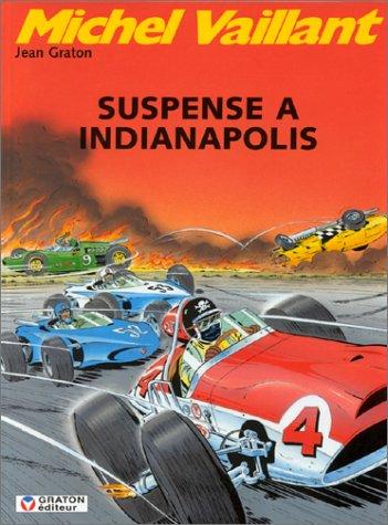 Michel Vaillant, tome 11 : Suspense à Indianapolis
