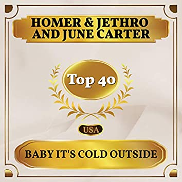 Baby It's Cold Outside (Billboard Hot 100 - No 22)
