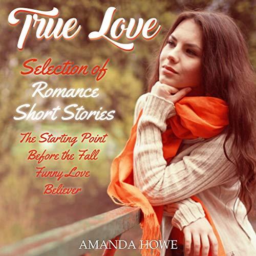 True Love: Selection of Romance Short Stories Titelbild