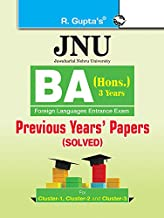 JNU: BA (Hons.) Foreign Languages Entrance Examination (Cluster-1, 2 & 3) Previous Years' Papers (Solved)