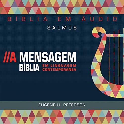 Bíblia A Mensagem - Salmos [The Message - Psalms] cover art