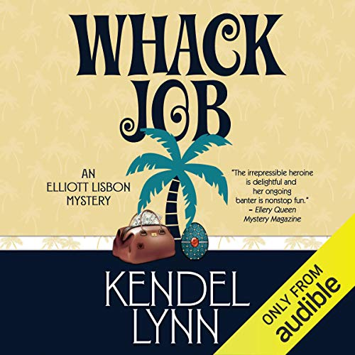 Whack Job Audiobook By Kendel Lynn cover art
