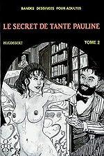 Le Secret de Tante Pauline T2 de Hugdebert