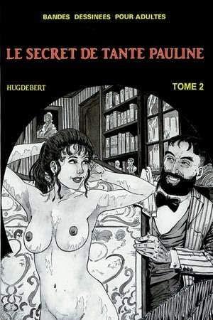 Le Secret de Tante Pauline T2