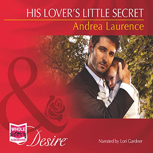 His Lover's Little Secret                   By:                                                                                                                                 Andrea Laurence                               Narrated by:                                                                                                                                 Lori Gardner                      Length: 4 hrs and 53 mins     Not rated yet     Overall 0.0