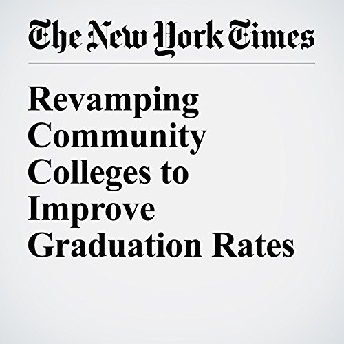 Revamping Community Colleges to Improve Graduation Rates audiobook cover art
