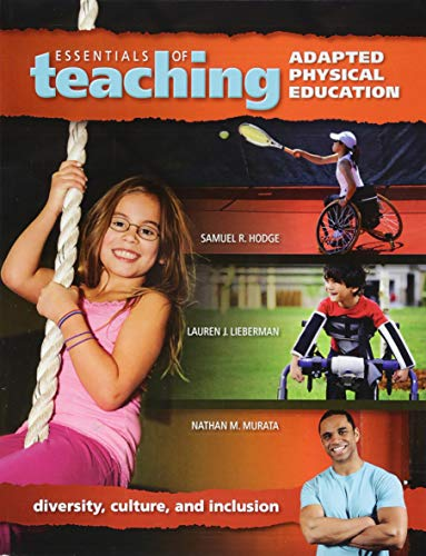 Essentials of Teaching Adapted Physical Education: Diversity, Culture, and Inclusion
