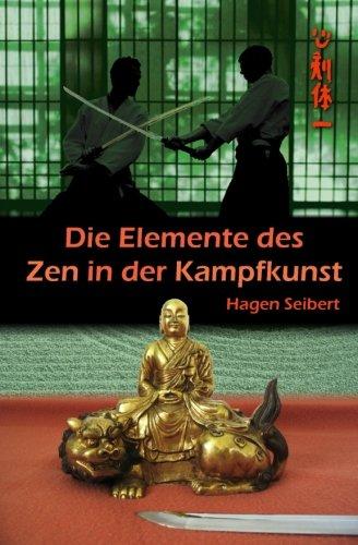 Die Elemente des Zen in der Kampfkunst (German Edition) ~ TOP Books