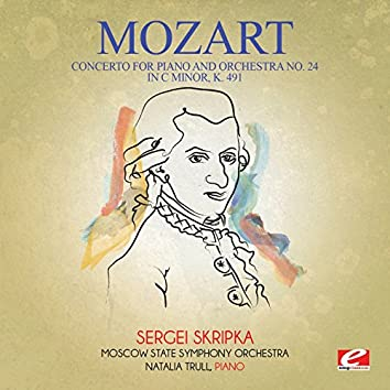 Mozart: Concerto for Piano and Orchestra No. 24 in C Minor, K. 491 (Digitally Remastered)