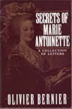 secrets of marie antoinette a collection of letters