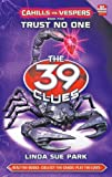Trust No One (The 39 Clues: Cahills Vs. Vespers)