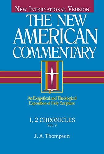1, 2 Chronicles (New American Commentary, 9) (Volume 9)
