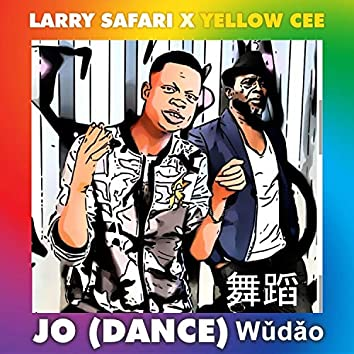Jo (Dance) Wudao [feat. Yellow Cee]