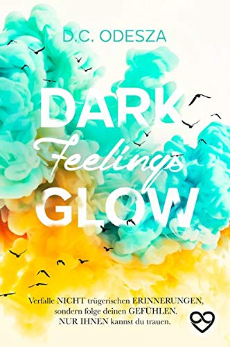 DARK Feelings GLOW: Geheimer Liebesroman (GLOW Reihe)
