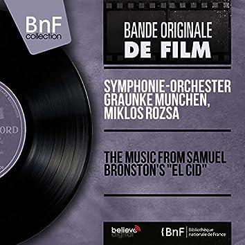 "The Music from Samuel Bronston's ""El Cid"" (Original Motion Picture Soundtrack, Mono Version)"