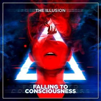 Falling to Consciousness