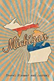 Michigan State Travel Planner and Journal: Guided Trip Organizer and Daily Vacation Log