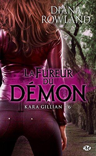 Kara Gillian, Tome 6: La Fureur du démon