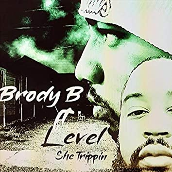 She Trippin' (feat. Level)