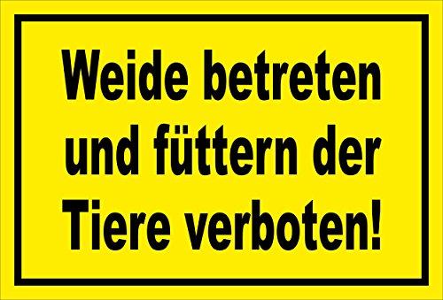 Melis Folienwerkstatt Schild - Weide betreten - 30x20cm | Bohrlöcher | 3mm Aluverbund – S00039-011-C - 20 Varianten