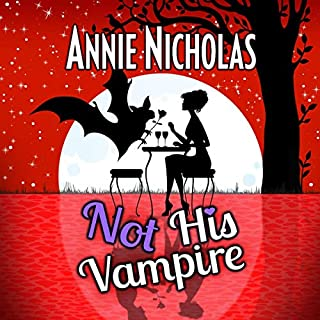 Not His Vampire: Vampire Romance     Not This Series, Book 3              By:                                                                                                                                 Annie Nicholas                               Narrated by:                                                                                                                                 B.J. Harrison                      Length: 8 hrs and 33 mins     22 ratings     Overall 4.6