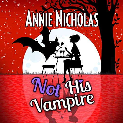 Not His Vampire: Vampire Romance     Not This Series, Book 3              By:                                                                                                                                 Annie Nicholas                               Narrated by:                                                                                                                                 B.J. Harrison                      Length: 8 hrs and 33 mins     21 ratings     Overall 4.6