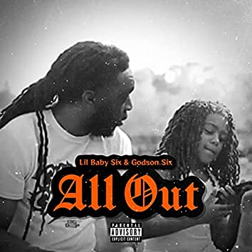 All Out (feat. Godson Six)