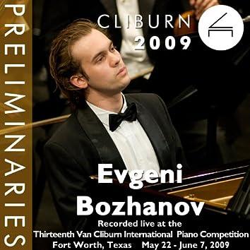 2009 Van Cliburn International Piano Competition: Preliminary Round - Evgeni Bozhanov