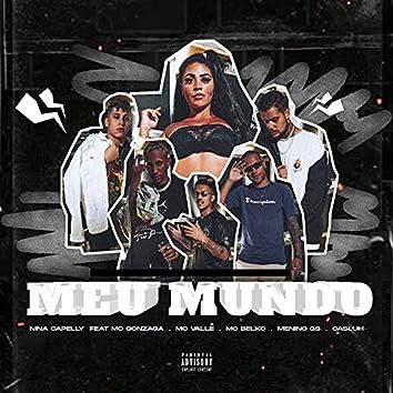 Meu Mundo (feat. MC Gonzaga, MC Vallê, MC Belko, Menino GS e Casluh)