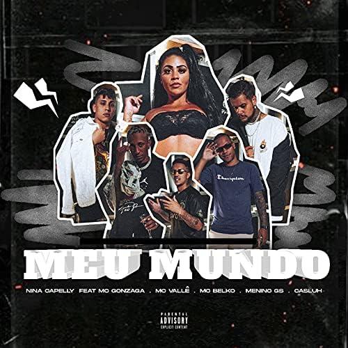Nina Capelly feat. Casluh, MC Belko, MC Gonzaga, MC Vallê & Menino GS
