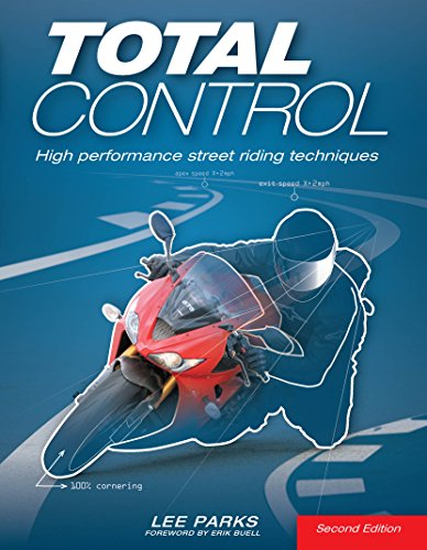 Total Control:High Performance Street Riding Techniques, 2nd Edition (English Edition)