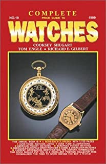Complete Price Guide to Watches by Cooksey Shugart (1999-02-04)