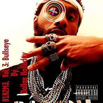 B1R2M3, Vol. 3: Bullseye
