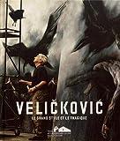 Velickovic - Le grand style et le tragique