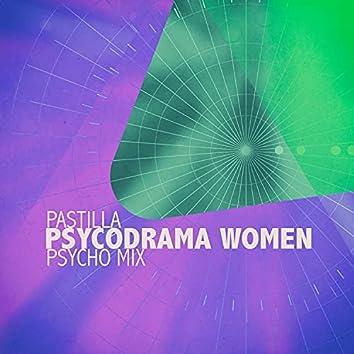 Psycodrama Women (Psycho Mix)