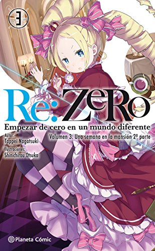 Re:Zero nº 03 (novela): Empezar de cero en un mundo diferente. Volumen 3. Una semana en la mansión 2ª parte (Manga Novelas (Light Novels))