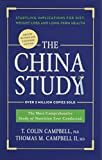 The China Study: Deluxe Revised and Expanded Edition: The Most Comprehensive Study of Nutrition Ever Conducted and Startling Implications for Diet, Weight Loss, and Long-Term Health blood pressure medicines May, 2021