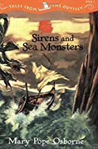 Sirens and Sea Monsters (Odyssey) by Mary Pope Osborne (2003-08-18)