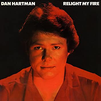 Relight My Fire (Expanded Edition)