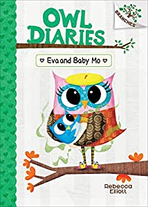 Eva and Baby Mo: A Branches Book (Owl Diaries)