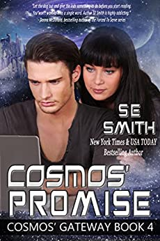 Cosmos' Promise: Science Fiction Romance (Cosmos' Gateway Book 4) by [S.E. Smith]