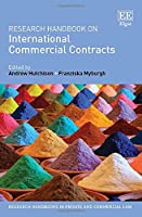 Research Handbook on International Commercial Contracts (Research Handbooks in Private and Commercial Law)