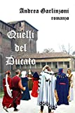 Quelli del Ducato (Italian Edition)
