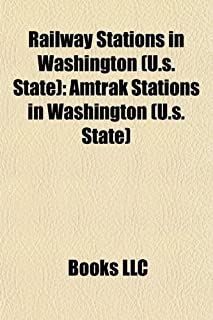 Railway Stations in Washington (U.S. State): Amtrak Stations in Washington (U.S. State)