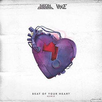Beat of Your Heart (Vanze Remix)