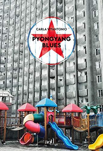 Pyongyang blues
